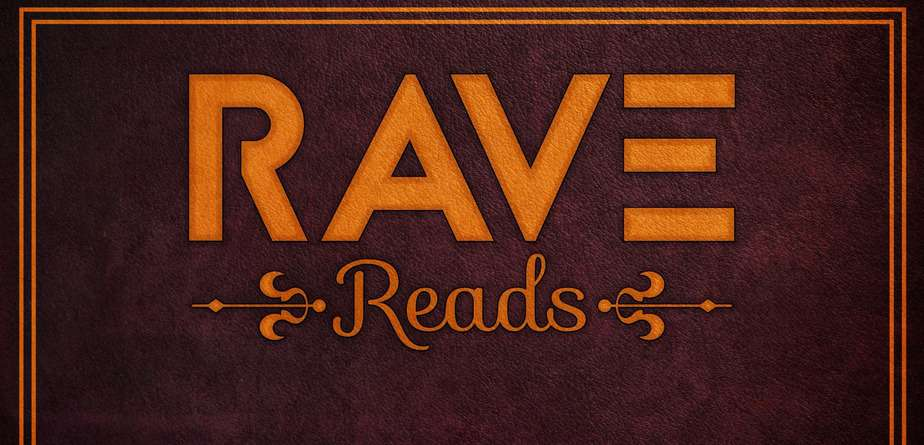 RAVE Reads: Dangerous Alliance