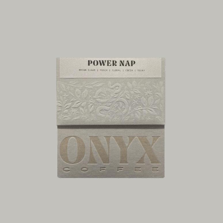 Power Nap by Onyx Coffee